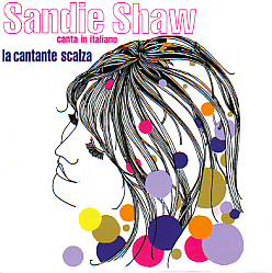 Sandie Shaw - La Cantante Scalza (United Kingdom 1967 CD)