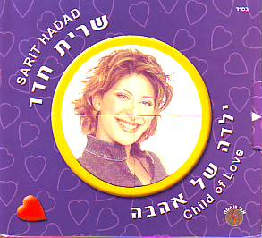 Sarit Hadad - Child Of Love (Israel 2002 CD)