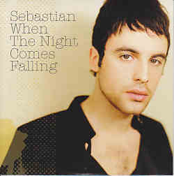Sebastian - When The Night Comes Falling (Sweden 2007 CDSI)