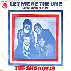 Shadows - Let Me Be The One (United Kingdom 1975 SI)