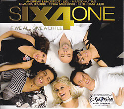 Six4one - If We All Give A Little (Switzerland 2006 CDSI)