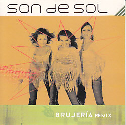 Son De Sol - Brujeria Remix (Spain 2005 CDSI)