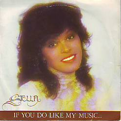 Stella - If You Do Like My Music (Belgium 1982 SI)