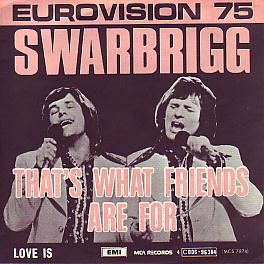 Swarbriggs - That's What Friends Are For (Ireland 1975 SI)