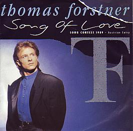 Thomas Forstner - Song Of Love (Austria 1989 SI)