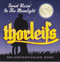 Thorleifs - Sweet Kissin'in The Moonlight (Sweden 2009 CDSI)