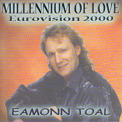 Eamonn Toal - Millennium Of Love (Ireland 2000 CDSI)