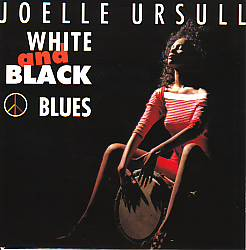 Joelle Ursull - White And Black Blues (France 1990 SI)