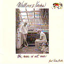 Walters & Kazha - The War Is Not Over (Latvia 2005 CD)