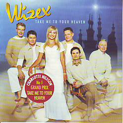 Charlotte Nilsson /  Wizex - Take Me To Your Heaven (Sweden 1999 CD)