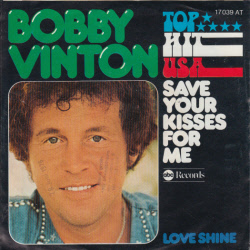 Bobby vinton - Save Your Kisses for Me